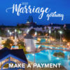 2020 Marriage Getaway - Make A Payment