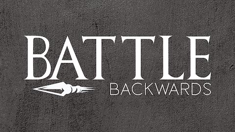 Battle Backwards