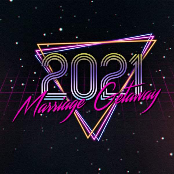Marriage Getaway 2021