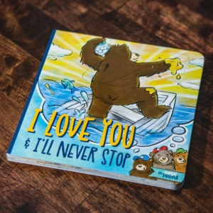 I Love You & I'll Never Stop Book