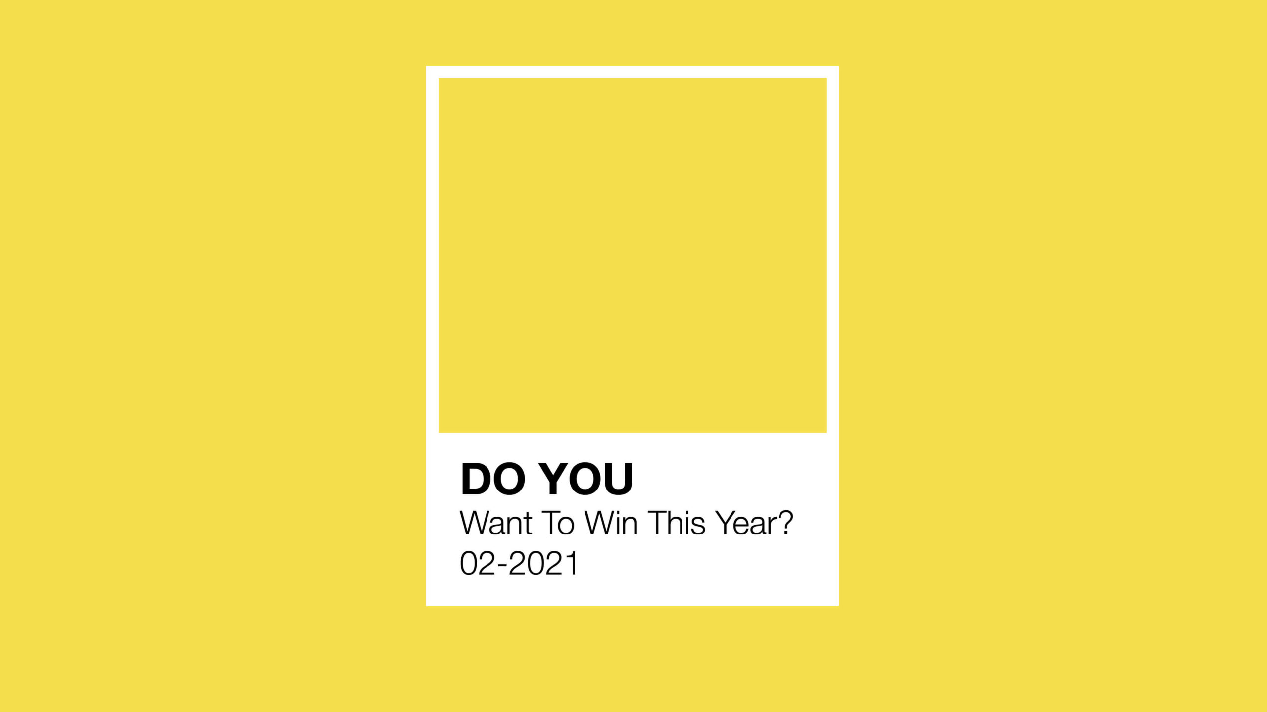 Do You Want To Win This Year?
