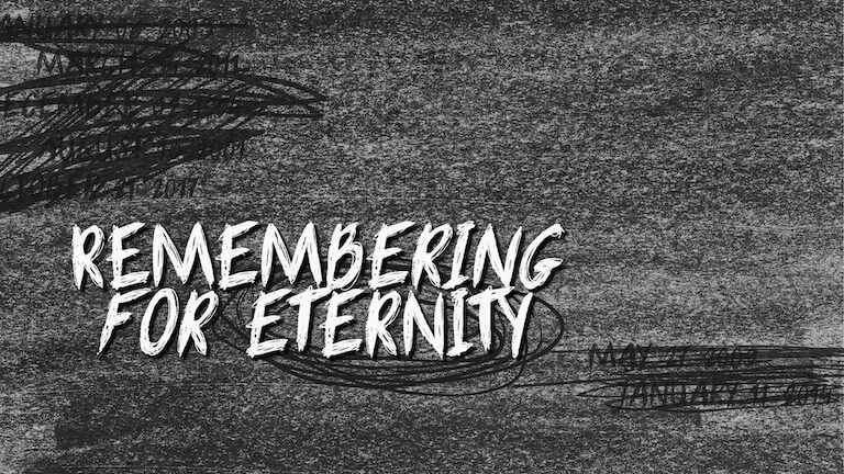 Remembering for Eternity